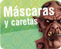Máscaras y caretas